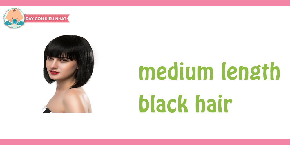 Medium length black hair