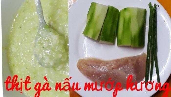 Cách nấu cháo thịt gà cho bé nấu với mướp hương